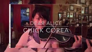 Chick Corea Dear Alice live music