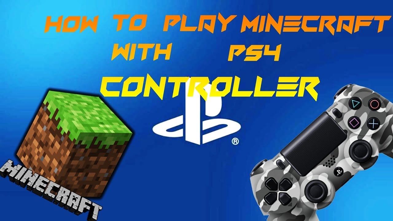 HOW TO PLAY MINECRAFT PC WITH PS CONTROLLER YouTube - Minecraft mit ps4 controller spielen pc