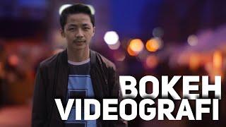 5 Cara Membuat video Bokeh - cara membuat video cinematic