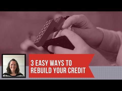 3 EASY ways to rebuild your credit EVEN if you have GOOD CREDIT