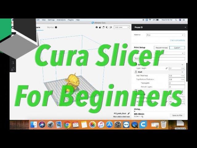 Cura 3D Slicer For Beginners! In Depth Tutorial