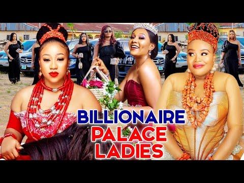 Download BILLIONAIRE PALACE LADIES COMPLETE MOVIE- CHINENYE UBAH 2021 LATEST NIGERIAN NOLLYWOOD MOVIE