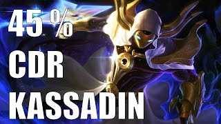 Kassadin 45% Cooldown Reduction To Stong! - League Of Legends