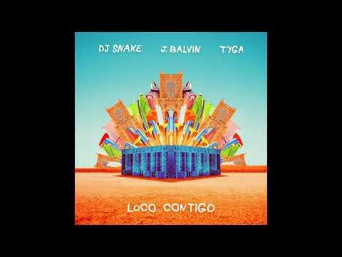 DJ Snake - Loco Contigo Ft. J Balvin, Tyga (Clean Audio)