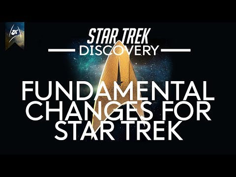 Thumbnail: Star Trek Discovery - New Fundamental Changes for Trek are inbound!