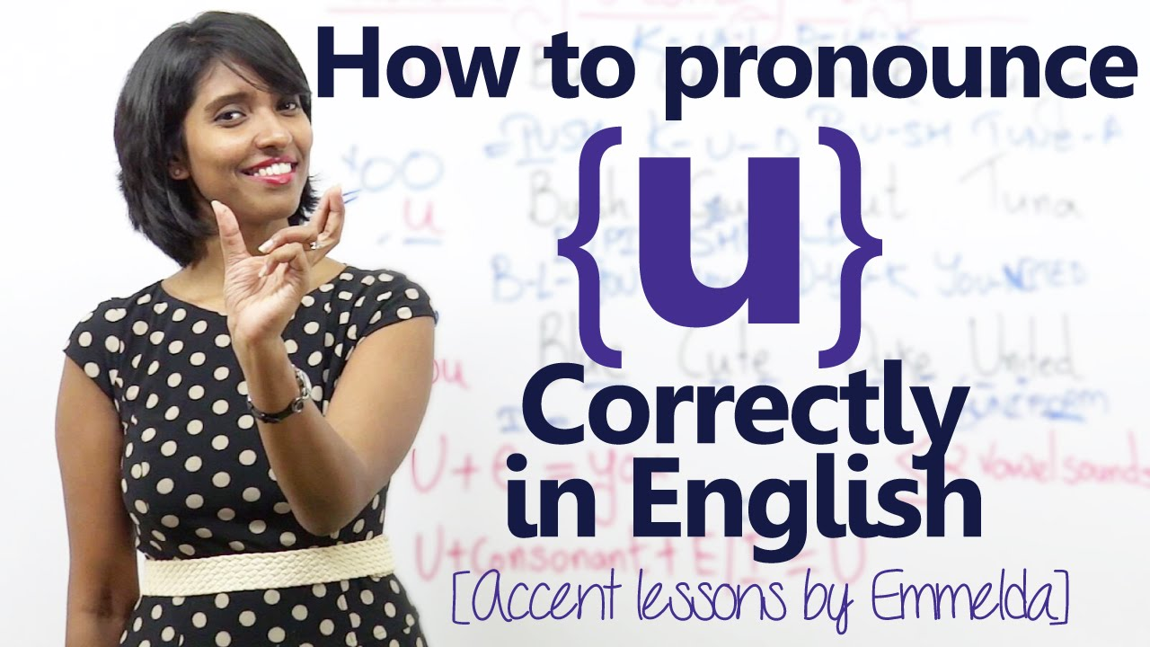 How to pronounce the letter 'u' correctly in English? - Learnex