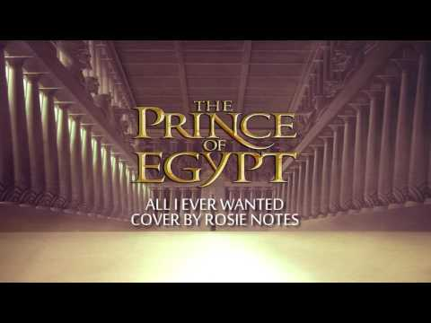 FEMALE  All I Ever Wanted  The Prince of Egypt