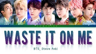 BTS (방탄소년단), Steve Aoki - Waste It On Me [Color Coded Lyrics/Eng] (Korean subtitles)