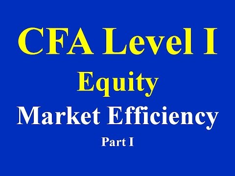 2015- CFA Level 1-Equity - Market Efficiency Part I (of 2)