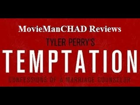 Tyler Perry's Temptation: Confessions of a Marriage Counselor (2013) movie review by MovieManCHAD