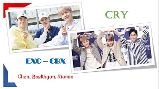 Download EXO CBX - Cry . Easy lyrics (Rom/Jap)