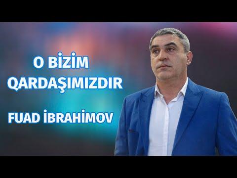 Fuad Ibrahimov - O Bizim Qardasimizdir (Audio)