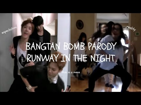 (Bangtan Bomb Parody) Runway in the Night