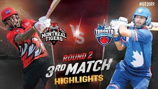 Toronto National vs Montreal Tigers    Round-2 Match 3 Highlights   GT20 Canada 2019