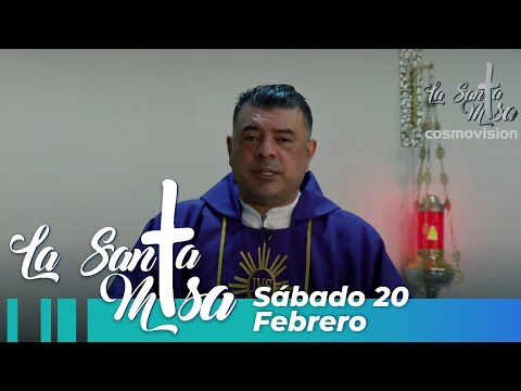 Misa De Hoy, Sábado 20  De Febrero De 2021 - Cosmovision