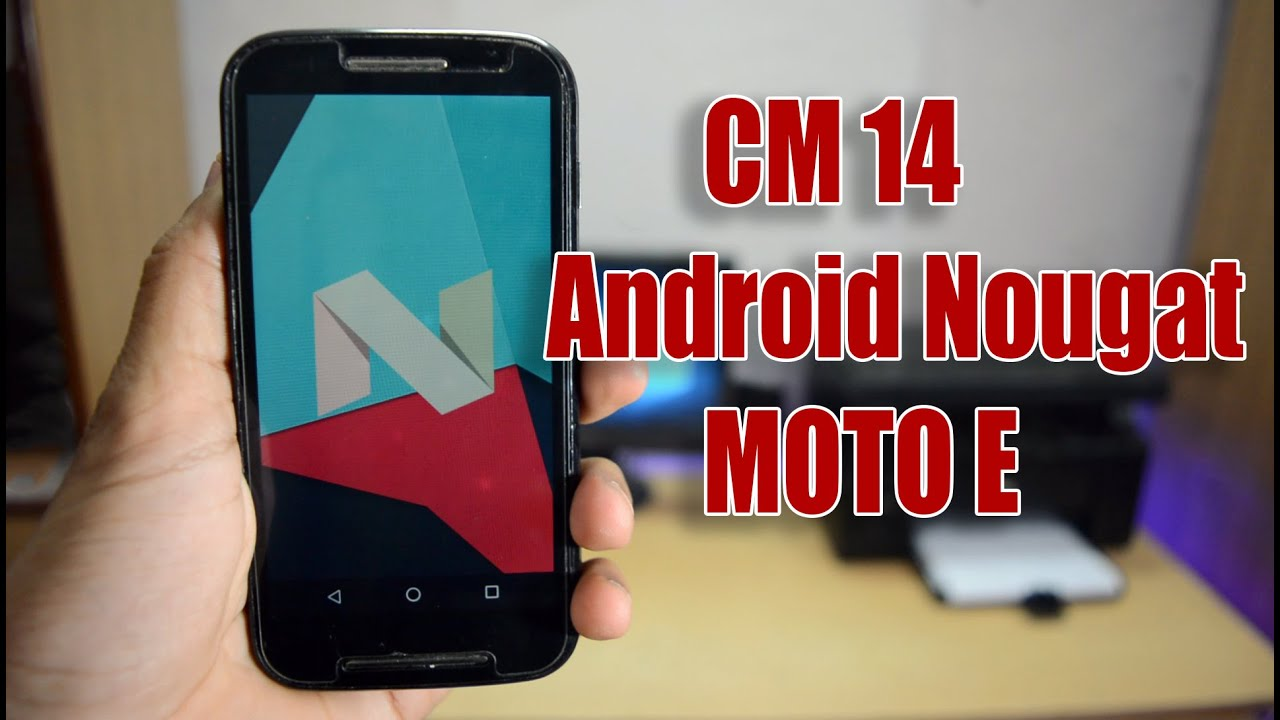 MOTO E : how to Install CM14 Android Nougat & Hands On