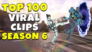 TOP 100 VIRAL SEASON 6 CLIPS! - NEW Apex Legends Funny \u0026 Epic Moments