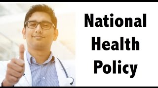 (ENGLISH) NEW National Health Policy, 2017 Detailed Analysis for IAS/UPSC