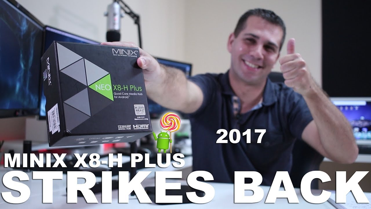 MINIX X8-H PLUS STRIKES BACK 2017 | LOLLIPOP 5.1.1
