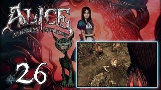 """ALICE MADNESS RETURNS #26 - Rozdział IV [5/5] - """"Ogród i duża Alicja"""" (18+)"""