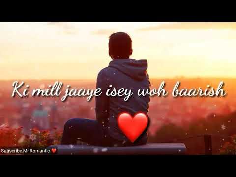 Baarish whatsapp romantic status Wapking Smart