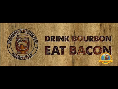 2019 Greenville Bourbon & Bacon Festival