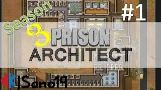 Prison Architect - Season 3 - Episode 1 - And So It Begins....Again