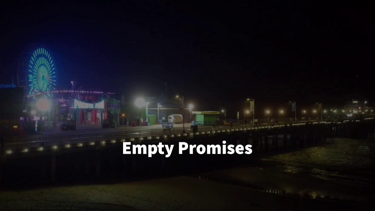 Empty Promises (video)