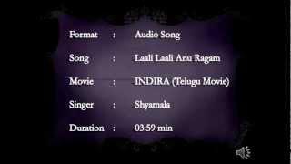 Telugu - Laali Laali Anu Raagam Song