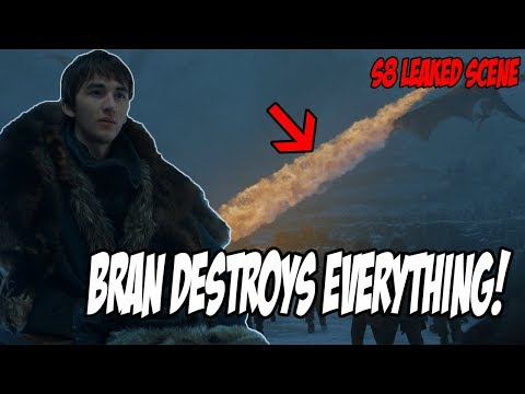 LEAKED! How Bran Destroys EVERYTHING! Game Of Thrones Season 8 (Leaked Scenes)