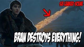 LEAKED! How Bran Destroys EVERYTHING! Game Of Thrones Season 8 (Leaked Scenes)