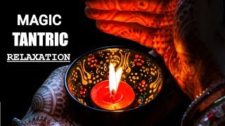 Relaxing Tantra Sutra Spa Music, Massage Music, Meditation Music, Stress Relief ,Healing music