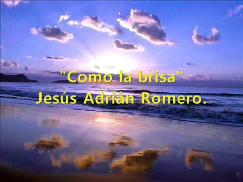 Abre corazón y las ventanas de Jesús Adrián Romero