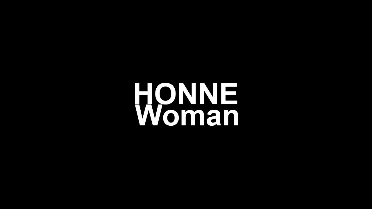 honne-woman-lyrics-cipher