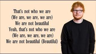 Download Ed Sheeran - Beautiful People (Lyrics) FT. Khalid Mp3 and Videos