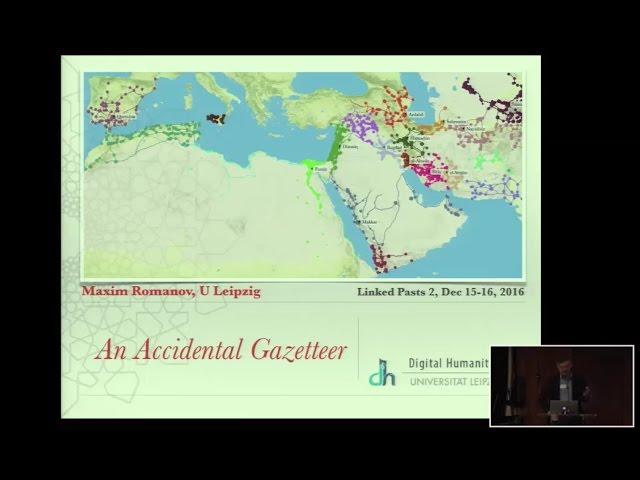 Maxim Romanov - Places , presentation at Linked Pasts Symposium 2016, Madrid