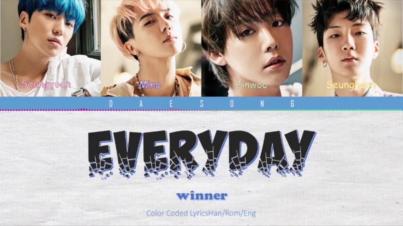 WINNER - EVERYDAY (Color Coded Lyrics Eng/Rom/Han)