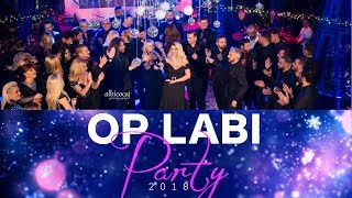 Op Labi Party 2018 Pjesa e pare