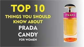 Top 10 Fragrance Facts: Prada Candy for women