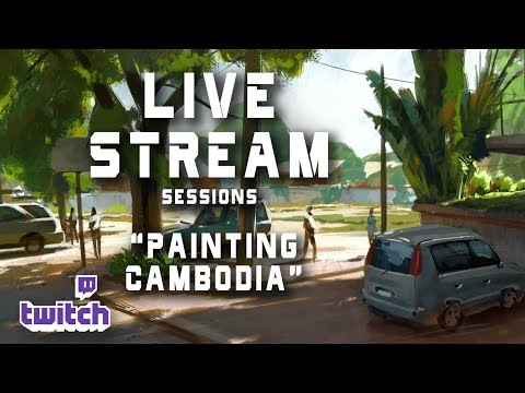 Live Stream 34- Painting Cambodia
