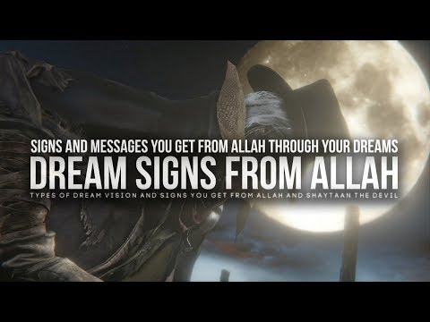 Dream Signs You Get From Allah