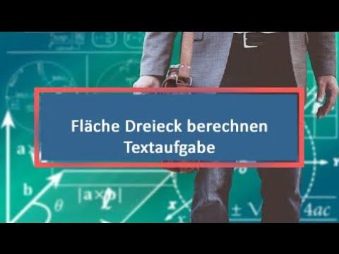 Fläche Dreieck berechnen Textaufgabe from YouTube · Duration:  4 minutes 18 seconds