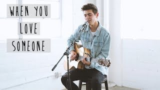 When You Love Someone - James TW (Cover by KYSON FACER)