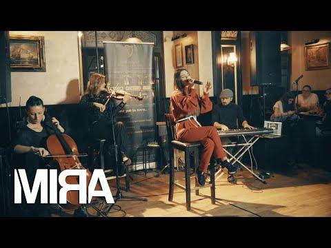 MIRA - Inima Nebuna (Live Session)