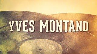 Yves Montand, Vol. 1 « Les idoles de la chanson française » (Album complet) Video
