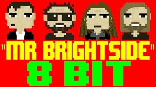 Mr. Brightside [8 Bit Tribute to The Killers] - 8 Bit Universe