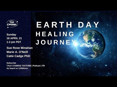 TALK COSMOS 18 Apr 21: Earth Day Healing Journey
