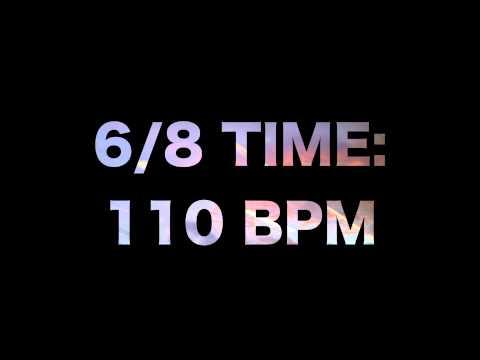 6/8 Time: 110 BPM