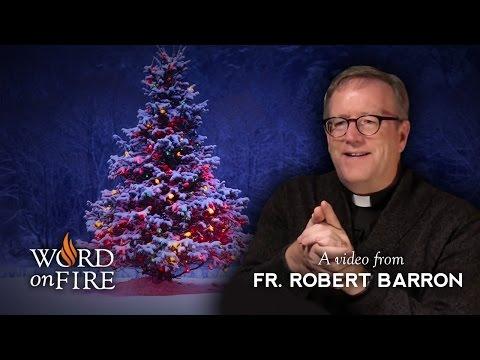 Bishop Barron on Christmas