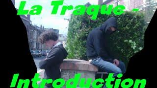 [Mini-Serie] La Traque - Introduction